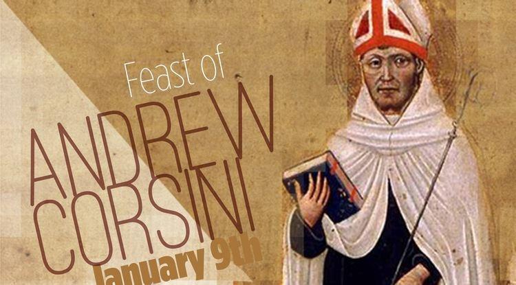 Andrew Corsini Feast of St Andrew Corsini January 9 News Order of Carmelites