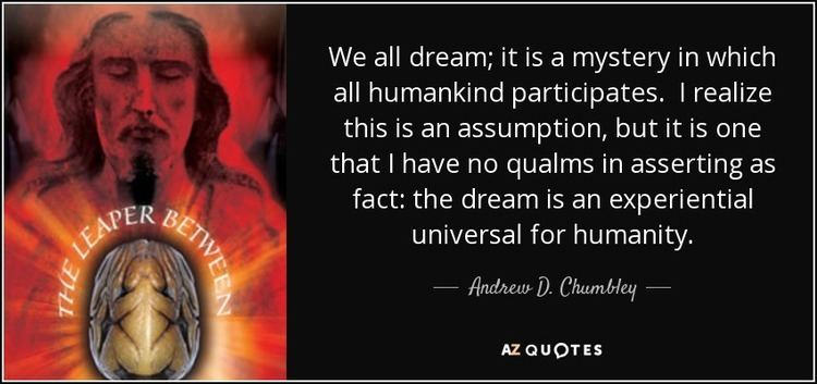 Andrew D. Chumbley QUOTES BY ANDREW D CHUMBLEY AZ Quotes
