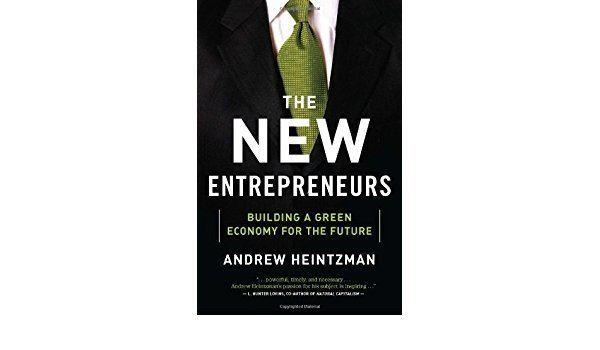 Andrew Heintzman The New Entrepreneurs Andrew Heintzman 9780887842276 Books
