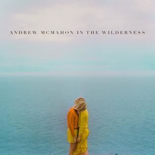 Andrew McMahon in the Wilderness (album) httpsuploadwikimediaorgwikipediaen447And