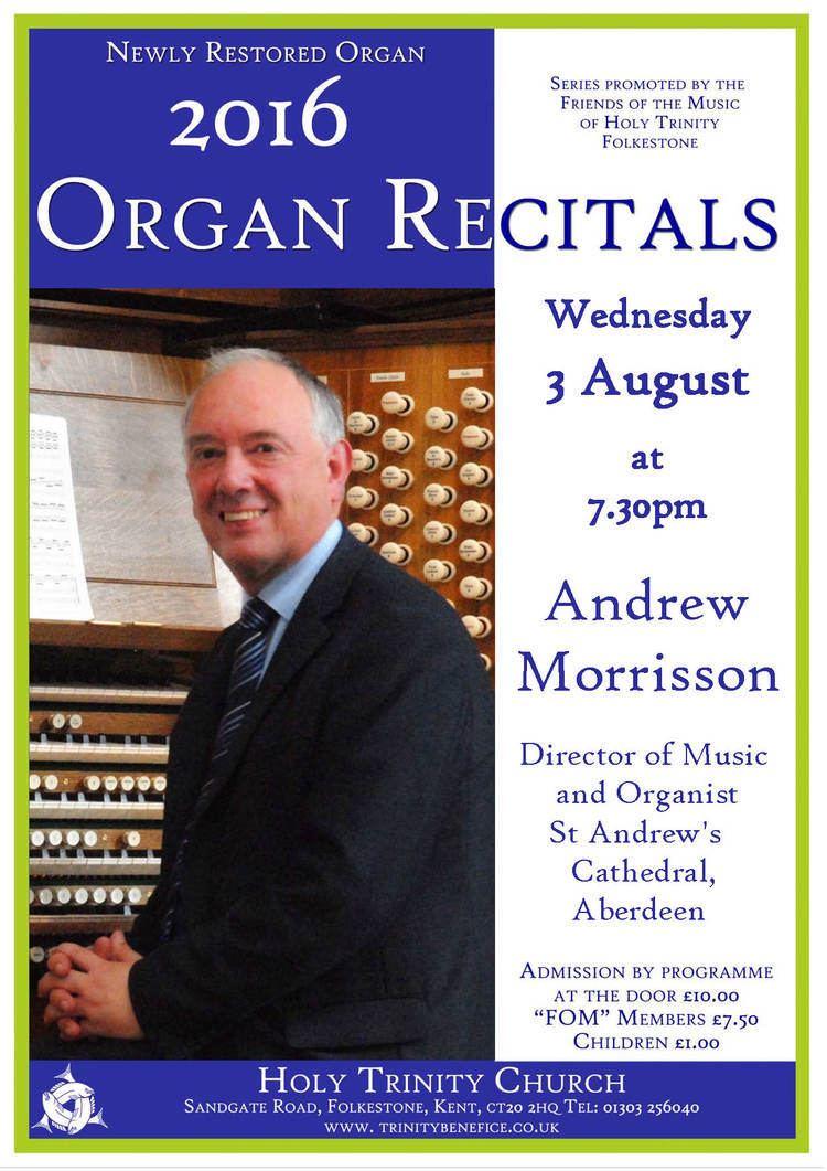 Andrew Morrisson Organ Recital Andrew Morrisson Director of Music and Organist St