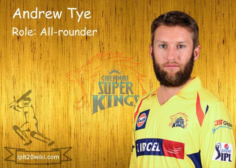 Andrew Tye Andrew Tye Chennai Super Kings CSK IPL 2015 Player