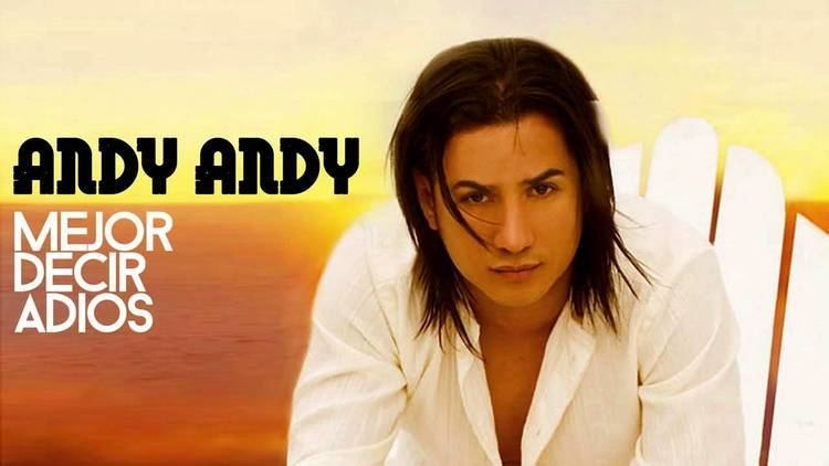Andy Andy ANDY ANDY Mejor Decir Adios Official Webclip YouTube