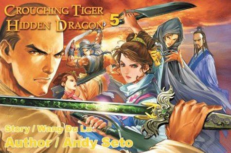 Andy Seto Crouching Tiger Hidden Dragon 5 cover art by Andy Seto