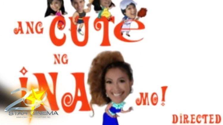 Ang Cute Ng Ina Mo Ang Cute Ng Ina Mo Trailer Star Cinema YouTube