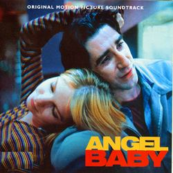 Angel Baby (1995 film) Angel Baby Soundtrack 1995
