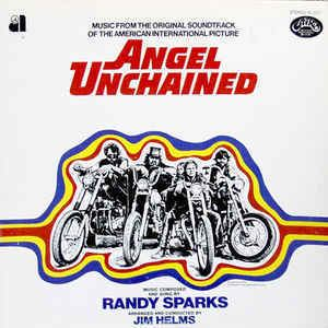 Angel Unchained Randy Sparks Angel Unchained Original Soundtrack Vinyl LP at