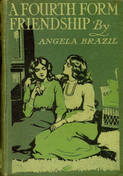 Angela Brazil The Project Gutenberg eBook of A Fourth Form Friendship