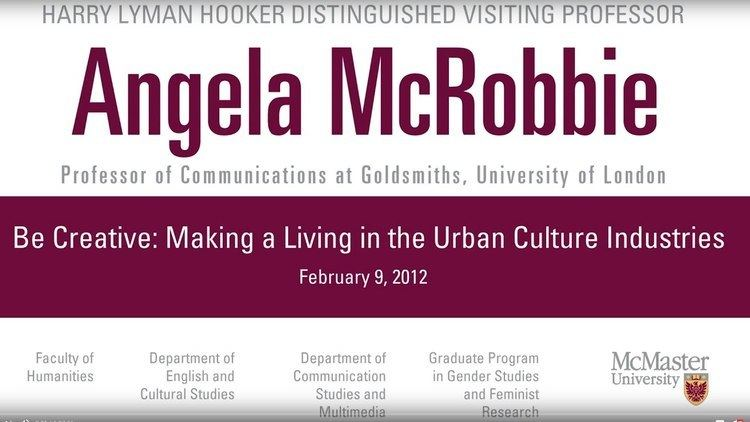 Angela McRobbie Angela McRobbie Be Creative Making a Living in the