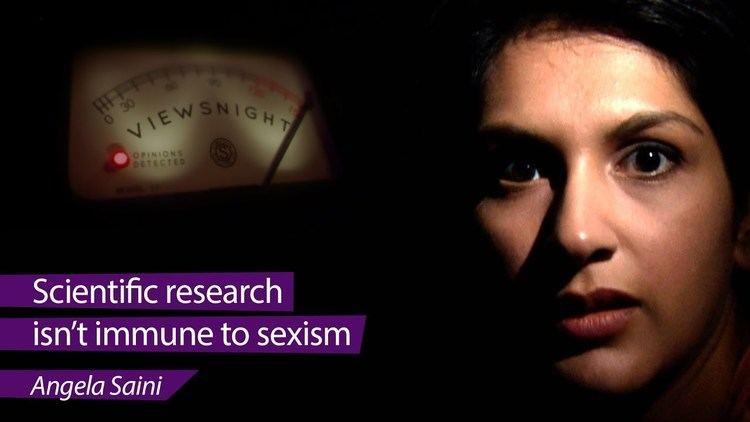 Angela Saini Angela Saini Scientific research isnt immune to sexism