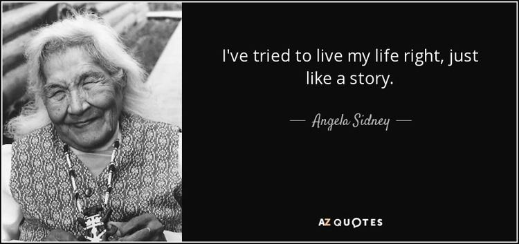 Angela Sidney QUOTES BY ANGELA SIDNEY AZ Quotes