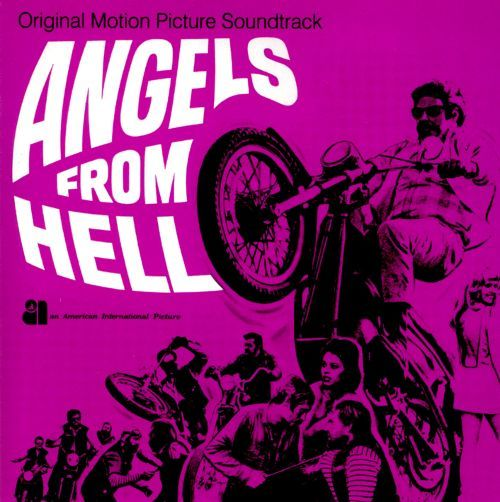 Angels from Hell Angels from Hell Original Soundtrack Songs Reviews Credits