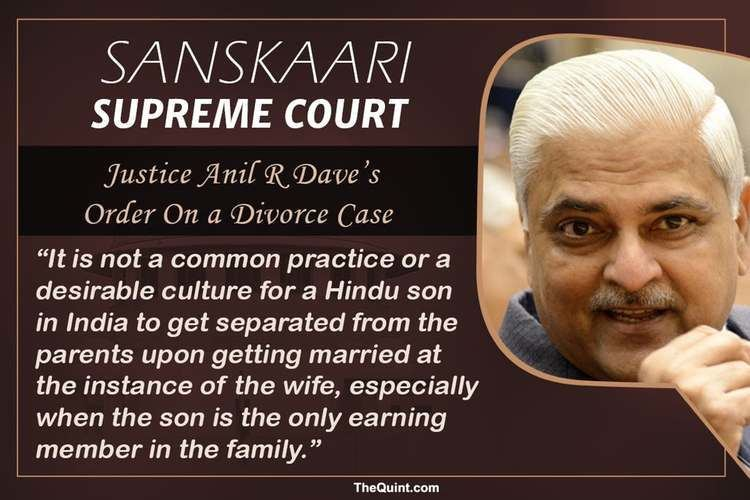 Anil R. Dave Saving Men From Wives Other Acts of SC Justice Anil R Dave The Quint
