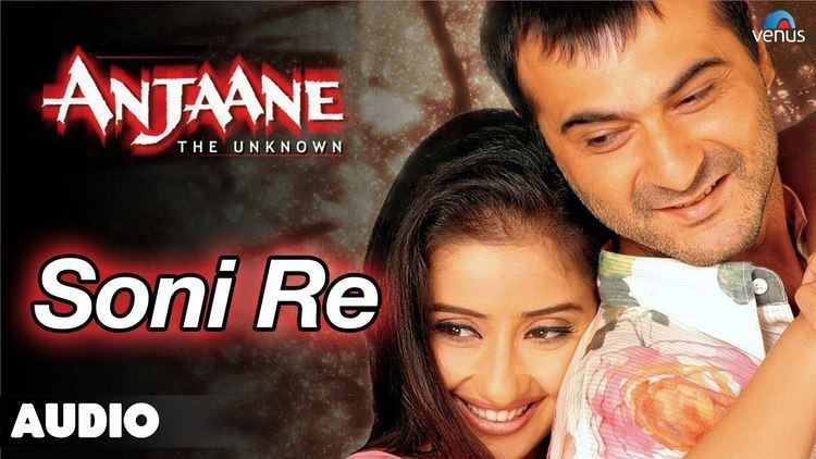 Anjaane (2005 film) Anjaane Soni Re Full Audio Song Sanjay Kapoor Manisha Koirala