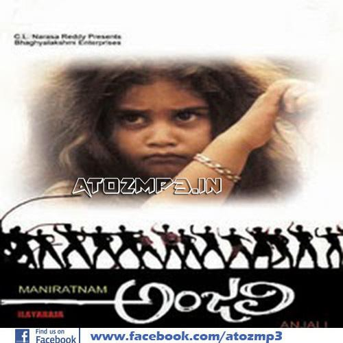 Anjali Anjali 1990 Telugu Mp3 Songs Free Download AtoZmp3