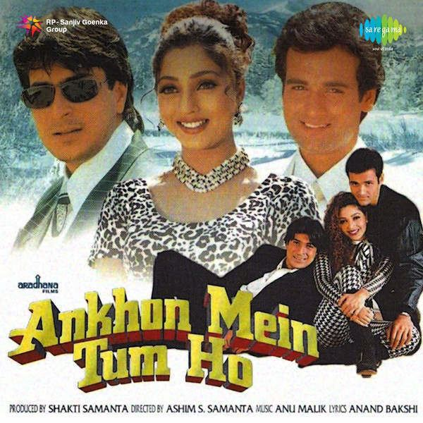 Ankhon Mein Tum Ho 1997 Movie Mp3 Songs Bollywood Music