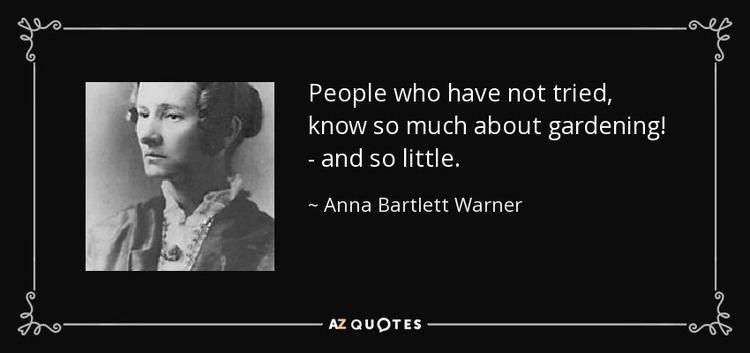 Anna Bartlett Warner TOP 6 QUOTES BY ANNA BARTLETT WARNER AZ Quotes