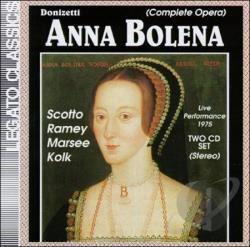 Anna Bolena G Donizetti Donizetti Anna Bolena Scotto Ramey Marsee Kolk