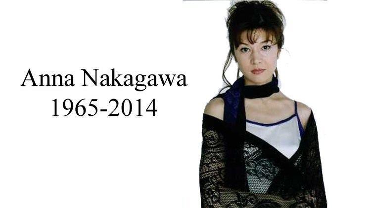 Anna Nakagawa Anna Nakagawa 19652014 Tribute YouTube
