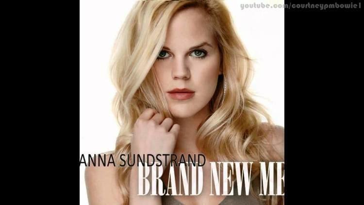Anna Sundstrand Anna Sundstrand Brand New Me YouTube