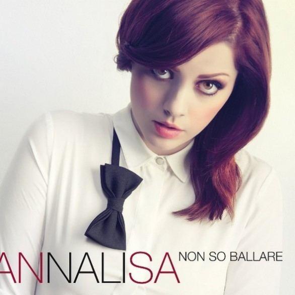 Annalisa Annalisa Non so ballare tracklist e cover