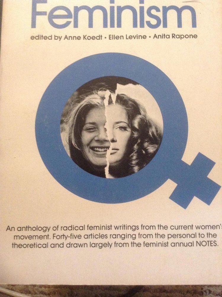 Anne Koedt Radical Feminism Anne Koedt 9780812962208 Amazoncom Books