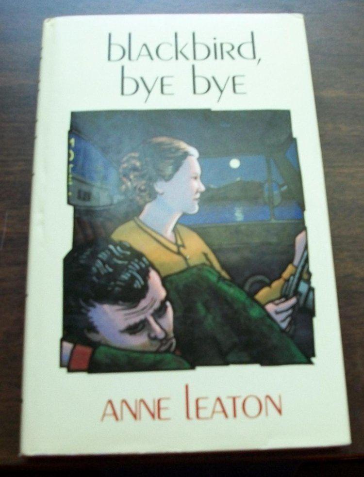 Anne Leaton Blackbird Bye Bye Amazoncouk Anne Leaton 9781853810121 Books