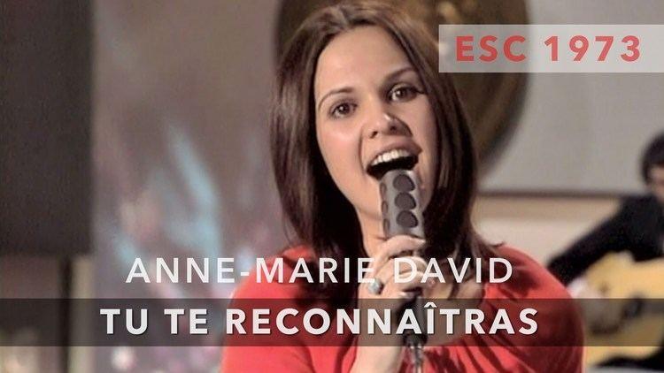 Anne-Marie David AnneMarie David Tu te reconnatras Eurovision Song Contest 1973