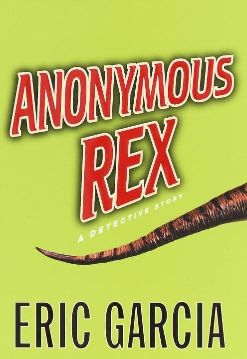 Anonymous Rex (novel) t2gstaticcomimagesqtbnANd9GcSLLN79b4eD0k07