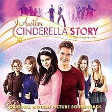 Another Cinderella Story (soundtrack) httpsuploadwikimediaorgwikipediaenthumb2