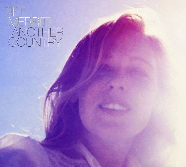 Another Country (Tift Merritt album) httpsimagesnasslimagesamazoncomimagesI6