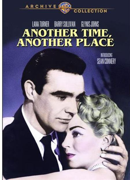 Another Time, Another Place (1958 film) REVIEW ANOTHER TIME ANOTHER PLACE 1958 STARRING LANA TURNER