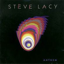 Anthem (Steve Lacy album) httpsuploadwikimediaorgwikipediaenthumbd