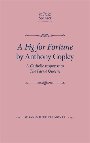 Anthony Copley Manchester University Press A Fig for Fortune by Anthony Copley