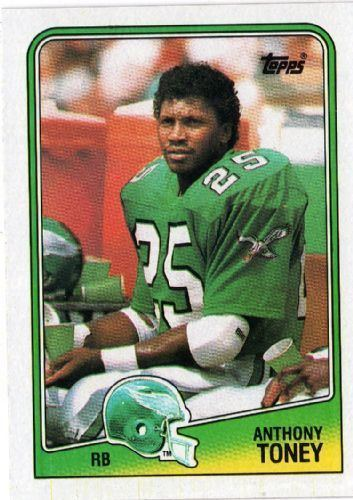 Anthony Toney PHILADELPHIA EAGLES Anthony Toney 236 TOPPS NFL 1988 American