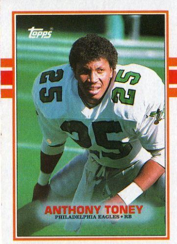 Anthony Toney PHILADELPHIA EAGLES Anthony Toney 116 TOPPS 1989 NFL American