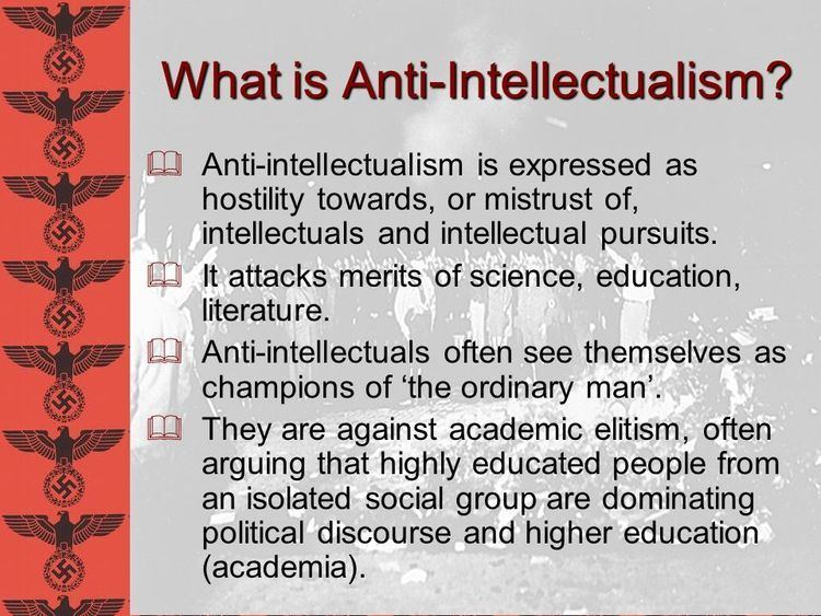 Anti-intellectualism imagesslideplayercom258042062slidesslide3jpg