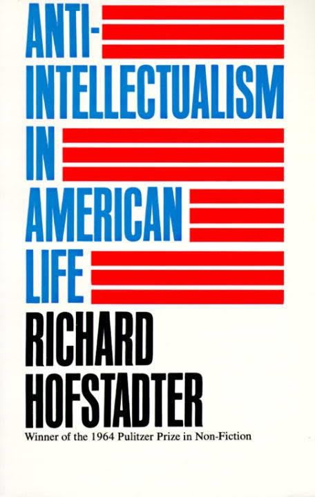 Anti-intellectualism in American Life t0gstaticcomimagesqtbnANd9GcTbL5slQE5EB8Rlc8