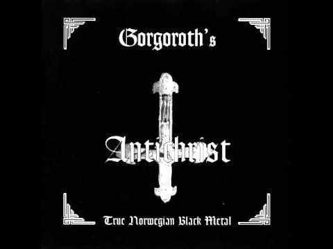 Antichrist (Gorgoroth album) httpsiytimgcomvi6efl3TF3vHchqdefaultjpg