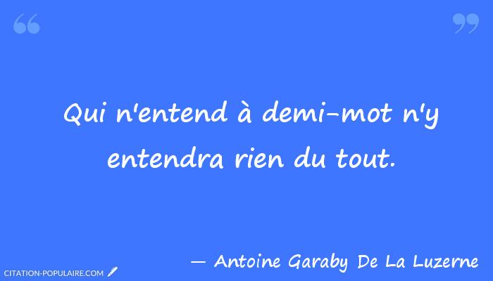 Antoine Garaby de La Luzerne Citation Antoine Garaby De La Luzerne Citation Populaire