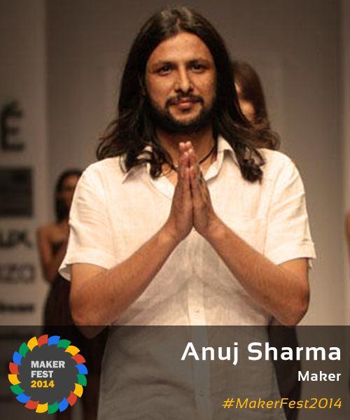 Anuj Sharma Meet Our Maker Anuj Sharma Maker Fest
