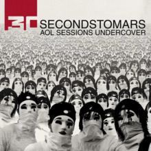 AOL Sessions Undercover (Thirty Seconds to Mars EP) httpsuploadwikimediaorgwikipediaenthumb2
