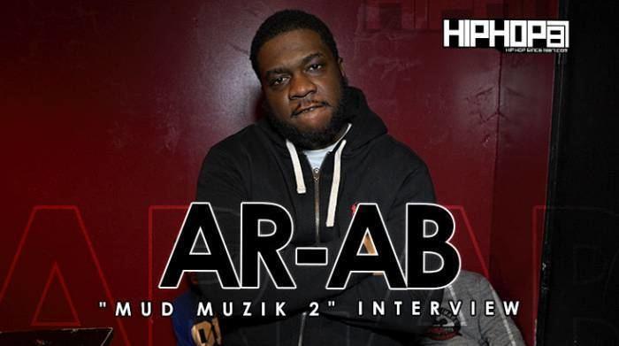AR-Ab ARAB Talks Mud Muzik 2 Rappers He Don39t Fuck With OBH