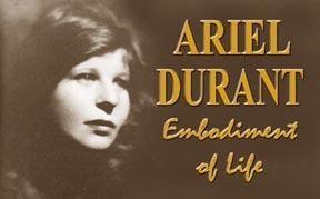 Ariel Durant Ariel Durant MY HERO