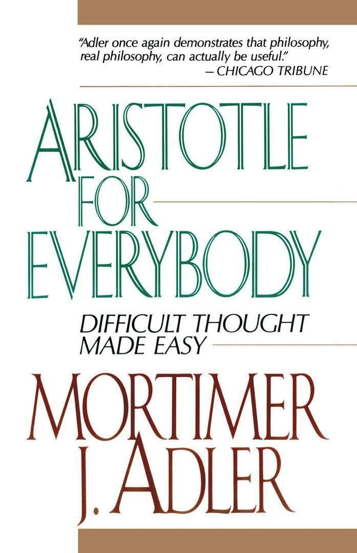 Aristotle for Everybody t3gstaticcomimagesqtbnANd9GcQ11Lrdci2Eiqo6P
