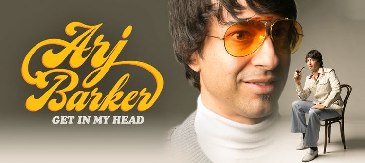 Arj Barker Mary Tobin Presents Comedy Show Arj Barker Get In My Head