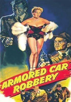 Armored Car Robbery Armored Car Robbery 1950 YouTube
