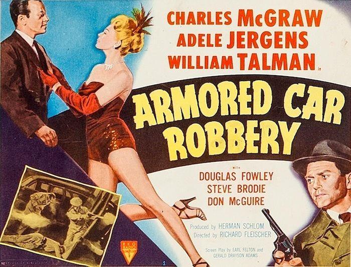 Armored Car Robbery Armored Car Robbery 1950 At The Forgotten Filmcast 50 Westerns