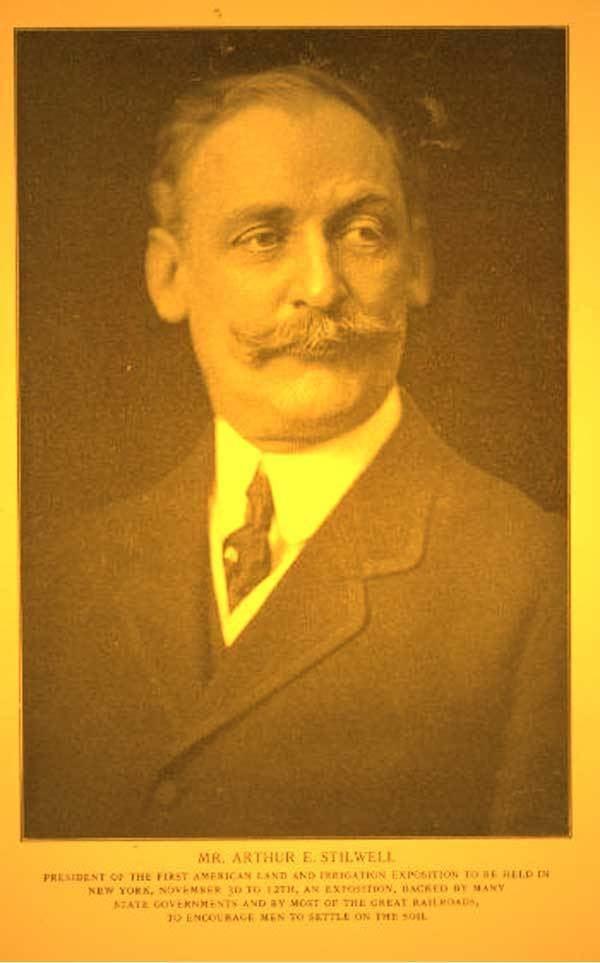 Arthur Stilwell Arthur Edward Stilwell He Built a Railroad Empire by Listening to