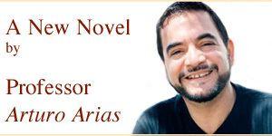 Arturo Arias UT College of Liberal Arts